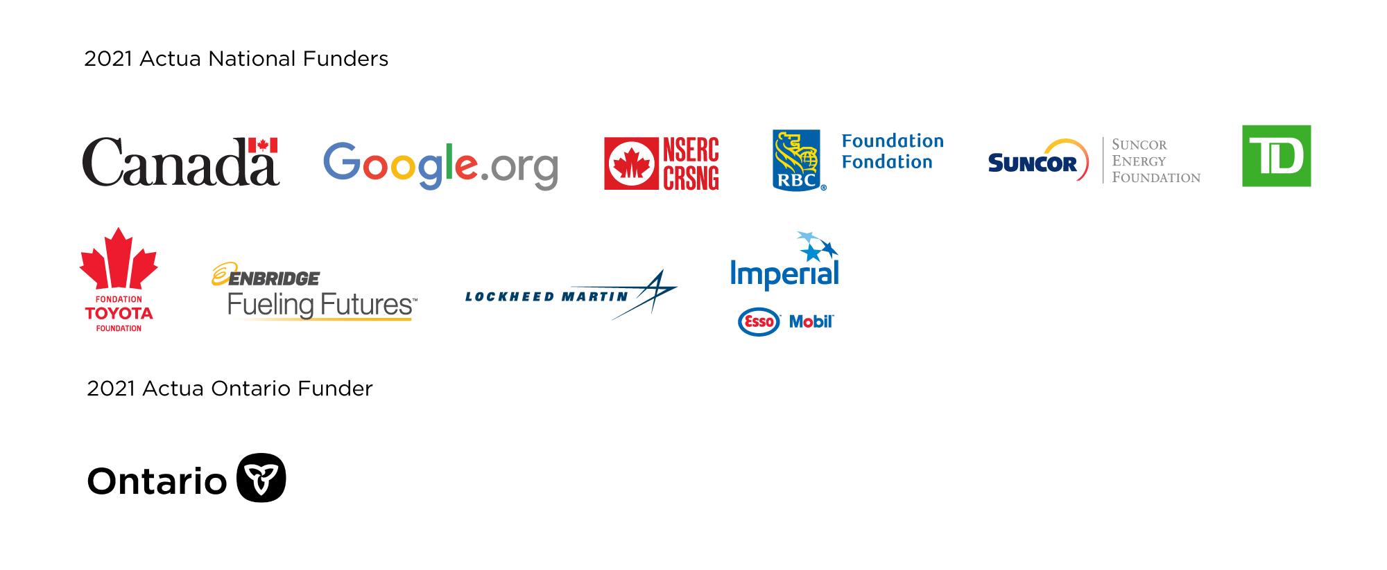 Actua National Funders 2021 - Logos are Canada, Google.org, NSERC, RBC Foundation, Suncor, TD, Toyota Foundation, Enbridge, Lockheed Martin, Imperial Esso Mobil