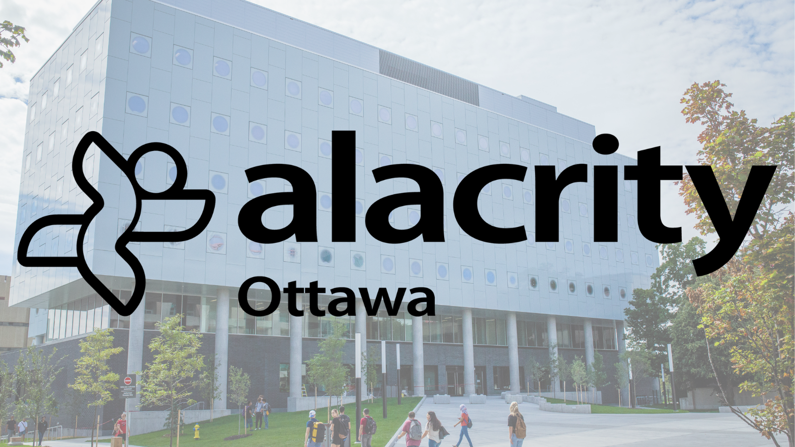 Alacrity Ottawa's logo on top of an image of the uOttawa STEM Complex building