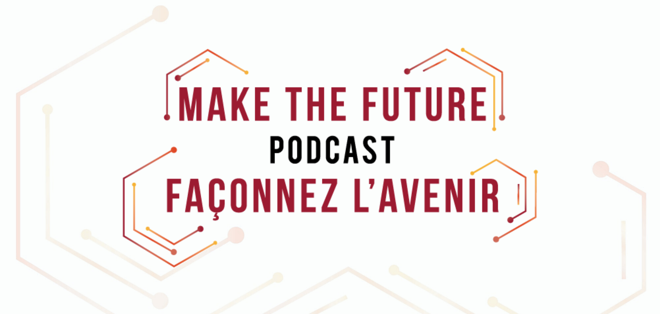 Make the Future podcast